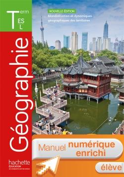 Manuel numérique Géographie Tle ES/L - Licence enrichie élève - éd. 2016