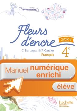 Manuel numérique Fleurs d'encre français cycle 4 / 4e - Licence élève enrichie - éd. 2016