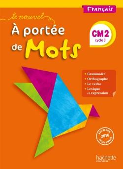 Le Nouvel A portée de mots - Français CM2 - Livre élève - Ed. 2017
