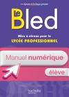 Le BLED - Mise à niveau pour le lycée professionnel - Manuel numérique élève simple