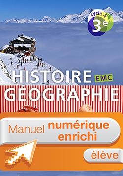 Manuel numérique Histoire-Géographie-EMC cycle 4 / 3e - Licence élève enrichie - Ed. 2016