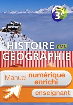 Manuel numérique Histoire-Géographie-EMC cycle 4 / 3e - Licence enseignant enrichie - Ed. 2016
