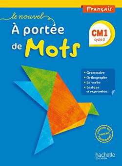 Le Nouvel A portée de mots - Français CM1 - Manuel numérique version élève - Ed. 2016