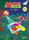 Maths Explicites CM1 - Manuel numérique simple élève - Ed. 2016