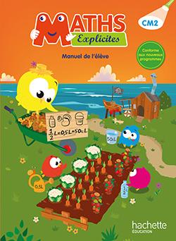 Maths Explicites CM2 - Manuel numérique simple enseignant - Ed. 2016