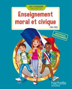 Les Dossiers Hachette Enseignement moral et civique CM - Manuel num simple enseignant - Ed. 2016