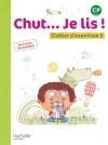 Chut... Je lis ! Méthode de lecture CP - Cahier élève Tome 2 - Ed. 2016