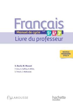 Français 5e - 4e - 3e (cycle 4) - Livre professeur
