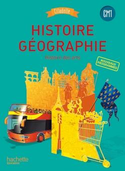 Histoire-Géographie CM1 - Collection Citadelle - Manuel numérique enseignant - Ed. 2016