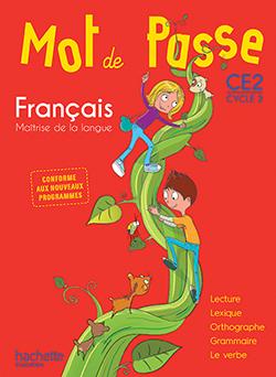 Mot de Passe Français CE2 - Manuel numérique simple élève - Ed. 2016