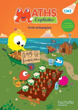 Maths Explicites CM2 - Guide pédagogique - Ed. 2016