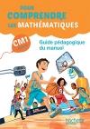 Pour comprendre les mathématiques CM1 - Guide du manuel - Ed. 2016