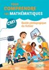 Pour comprendre les mathématiques CM1 - Guide du fichier élève - Ed. 2016