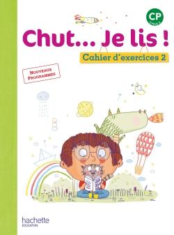 Chut... Je lis ! Méthode de lecture CP - Cahier 2 version numérique élève - Ed. 2016
