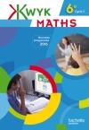 Kwyk Maths 6e - Livre élève - Edition 2016