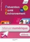 Prévention Santé Environnement CAP - Manuel numérique élève - Ed. 2016