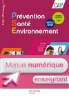 Prévention Santé Environnement CAP - Manuel numérique enseignant simple - Ed. 2016