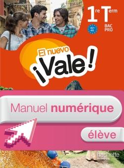 EL nuevo ¡Vale! 1re et Terminale Bac Pro - Manuel numérique élève simple Éd. 2016