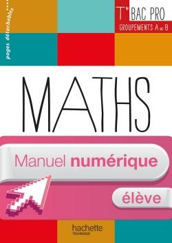 Ressources et Pratiques Maths Terminale Bac Pro Indus (A et B) - Manuel numérique élève - Éd. 2016