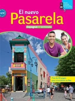 El nuevo Pasarela espagnol Terminale - Livre de l'élève - éd. 2016