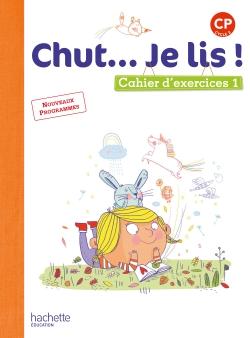 Chut... Je lis ! Méthode de lecture CP - Cahier 1 version numérique enseignant - Ed. 2016