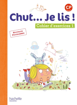 Chut... Je lis ! Méthode de lecture CP - Cahier 1 version numérique élève - Ed. 2016