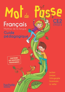 Mot de Passe Français CE2 - Guide pédagogique + CD - Ed. 2016