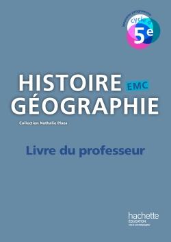 Histoire-Géographie-EMC cycle 4 / 5e - Livre du professeur - éd. 2016