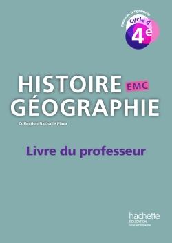Histoire-Géographie-EMC cycle 4 / 4e - Livre du professeur - éd. 2016