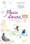 Fleurs d'encre français cycle 4 / 3e - Livre élève - éd. 2016