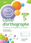 Cahier d'orthographe cycle 4 / 5e - éd. 2016