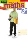 Cahier de maths Kiwi cycle 4 / 3e - éd. 2016