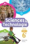 Sciences et Technologies cycle 3 / 6e - livre élève - éd. 2016
