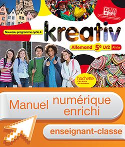 Manuel numérique Kreativ allemand cycle 4 / 5e LV2 - Licence enseignant enrichie - éd. 2016