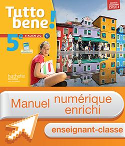 Manuel numérique Tutto bene! italien cycle 4 / 5e LV2 - Licence enseignant enrichie - éd. 2016
