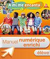 Manuel numérique A mi me encanta espagnol cycle 4 / 5e LV2 - Licence enrichie élève - éd. 2016
