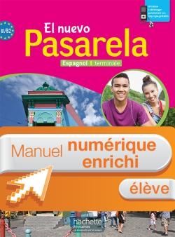 Manuel numérique El nuevo Pasarela espagnol Terminale - Licence enrichie élève - éd. 2016