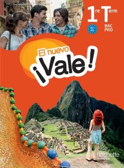 EL nuevo Vale 1re Terminale Bac Pro - Livre élève Ed. 2016