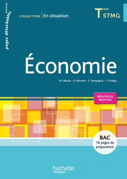 En situation Économie Terminale STMG - Livre élève Éd. 2016