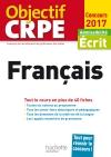 Objectif CRPE En Fiches Français - 2017
