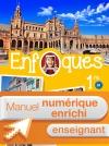 ENFOQUES - Espagnol 1re toutes séries - Manuel numérique enseignant enrichi - Éd. 2016