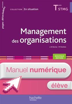En situation Management des organisations Terminale STMG - Manuel numérique élève simple - Éd. 2016