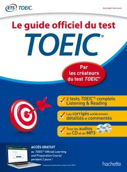 TOEIC® : Le guide officiel du test