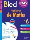 Cahier Bled - Problèmes De Maths Cm2