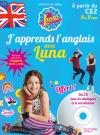 J'apprends l'anglais avec Soy Luna 8-11 ans
