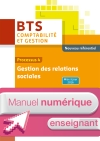 P4 Gestion des relations sociales BTS1 CG - Manuel numérique enseignant simple - Éd. 2016