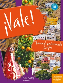 ¡ Vale ! Terminale Bac Pro - CD Audio et DVD - Ed.2011