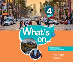 What's on... anglais cycle 4 / 4e - Coffret CD/DVD classe - éd. 2017
