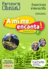 Parcours digital A mi me encanta espagnol cycle 4 / 3e LV2 - éd. 2017