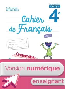 Version numérique enseignant Cahier de français cycle 4/4e-éd. 2017